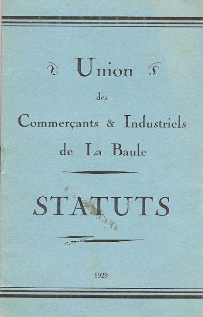 Union des Commerçants & Industriels de La Baule   STATUTS